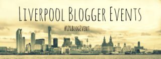 Liverpool Blogger Events